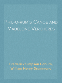 Phil-o-rum's Canoe and Madeleine Vercheres