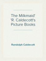 The Milkmaid R. Caldecott's Picture Books