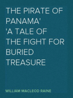 The Pirate of Panama A Tale of the Fight for Buried Treasure