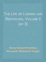 The Life of Ludwig van Beethoven, Volume II (of 3)