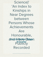 Noteworthy Families (Modern Science) An Index to Kinships in Near Degrees between Persons Whose Achievements Are Honourable, and Have Been Publicly Recorded
