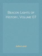 Beacon Lights of History, Volume 07 Great Women