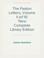 The Paston Letters, Volume II (of 6) New Complete Library Edition