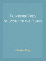 Trumpeter Fred A Story of the Plains