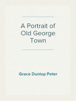 A Portrait of Old George Town