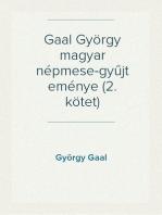 Gaal György magyar népmese-gyűjteménye (2. kötet)