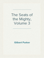 The Seats of the Mighty, Volume 3