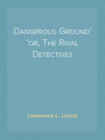 Dangerous Ground or, The Rival Detectives