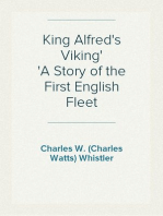 King Alfred's Viking A Story of the First English Fleet