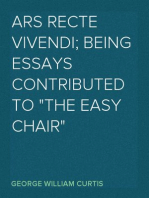 """Ars Recte Vivendi; Being Essays Contributed to """"The Easy Chair"""""""