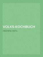 Volks-Kochbuch für Schule, Fortbildungsschule und Haus