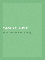 Sam's Ghost Deep Waters, Part 4.