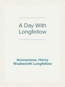 A Day With Longfellow
