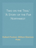 Two on the Trail A Story of the Far Northwest