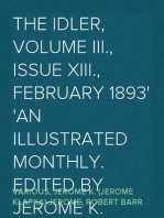 The Idler, Volume III., Issue XIII., February 1893 An Illustrated Monthly. Edited By Jerome K. Jerome & Robert Barr