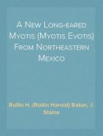 A New Long-eared Myotis (Myotis Evotis) From Northeastern Mexico