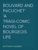 Bouvard and Pécuchet A Tragi-comic Novel of Bourgeois Life