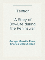 !Tention A Story of Boy-Life during the Peninsular War