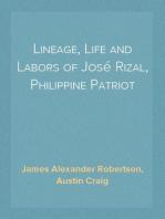 Lineage, Life and Labors of José Rizal, Philippine Patriot