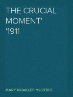 The Crucial Moment 1911