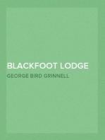 Blackfoot Lodge Tales The Story of a Prairie People