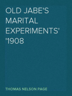Old Jabe's Marital Experiments 1908