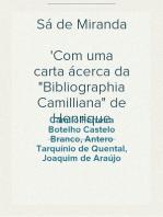 """Sá de Miranda Com uma carta ácerca da """"Bibliographia Camilliana"""" de Henrique Marques"""