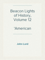 Beacon Lights of History, Volume 12