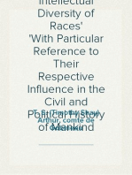 The Moral and Intellectual Diversity of Races With Particular Reference to Their Respective Influence in the Civil and Political History of Mankind