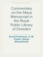 Commentary on the Maya Manuscript in the Royal Public Library of Dresden