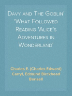 Davy and The Goblin What Followed Reading 'Alice's Adventures in Wonderland'