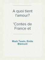 A quoi tient l'amour? Contes de France et d'Amérique