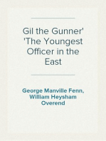 Gil the Gunner The Youngest Officer in the East