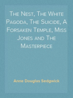 The Nest, The White Pagoda, The Suicide, A Forsaken Temple, Miss Jones and The Masterpiece