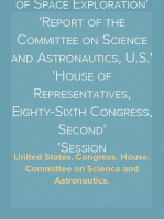 The Practical Values of Space Exploration Report of the Committee on Science and Astronautics, U.S. House of Representatives, Eighty-Sixth Congress, Second Session