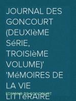 Journal des Goncourt (Deuxième série, troisième volume) Mémoires de la vie littéraire