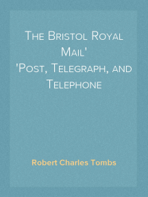 The Bristol Royal Mail Post, Telegraph, and Telephone