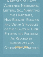 The Underground Railroad A Record of Facts, Authentic Narratives, Letters, &c., Narrating the Hardships, Hair-Breadth Escapes and Death Struggles of the Slaves in Their Efforts for Freedom, As Related by Themselves and Others, or Witnessed by the Author.