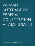 Woman Suffrage By Federal Constitutional Amendment