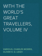 With the World's Great Travellers, Volume IV