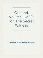 Ormond, Volume II (of 3) or, The Secret Witness