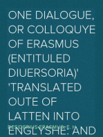 One dialogue, or Colloquye of Erasmus (entituled Diuersoria) Translated oute of Latten into Englyshe