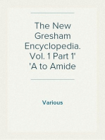 The New Gresham Encyclopedia. Vol. 1 Part 1 A to Amide