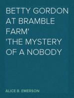 Betty Gordon at Bramble Farm The Mystery of a Nobody