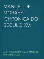 Manuel de Moraes Chronica do Seculo XVII