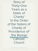 The Demands of Rome Her Own Story of Thirty-One Years as a Sister of Charity in the Order of the Sisters of Charity of Providence of the Roman Catholic Church