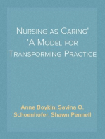 Nursing as Caring A Model for Transforming Practice