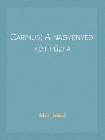 Carinus; A nagyenyedi két fűzfa