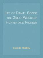 Life of Daniel Boone, the Great Western Hunter and Pioneer