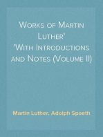 Works of Martin Luther With Introductions and Notes (Volume II)